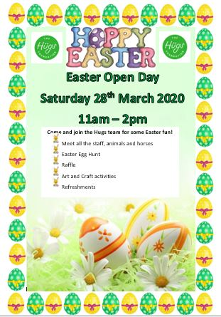 Hugs Easter Open Day Saturday 28th March 2020